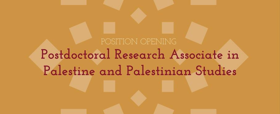 Postdoctoral Research Associate in Palestinian Studies Brown University